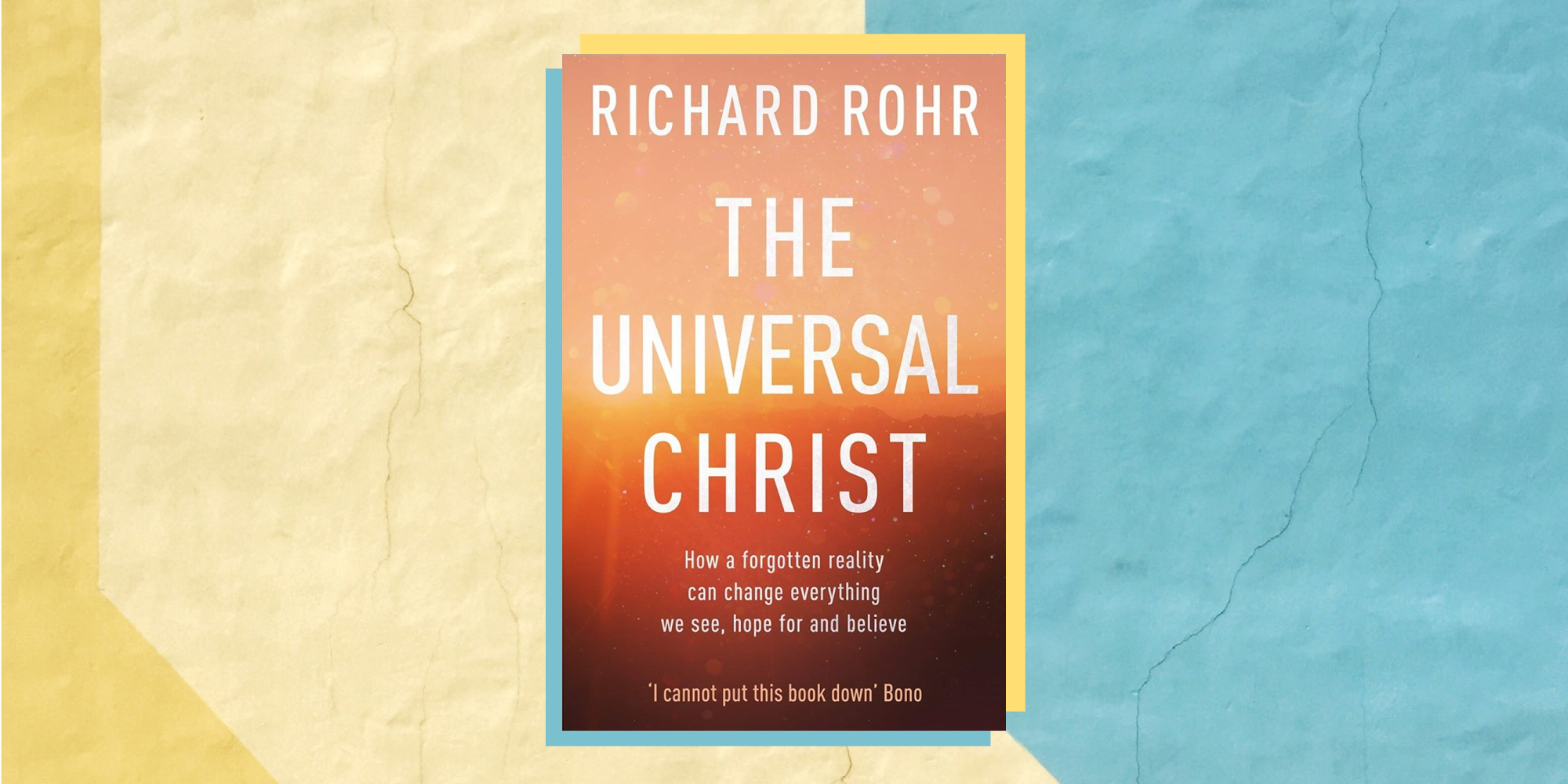 the-universal-christ-richard-rohr-book-club-bro-brother-bear-blog.jpg