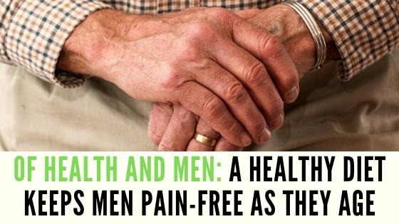 HealthyDietKeepsMenPainFreeAsTheyAge-BeardyBoys-AgingHealth.png