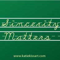 Sincerity Matters