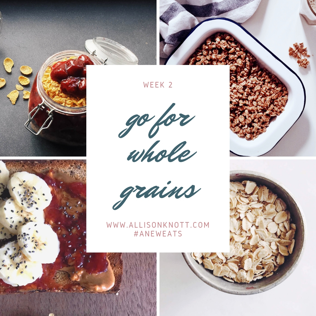 Week 2 Go for Whole Grains.jpg