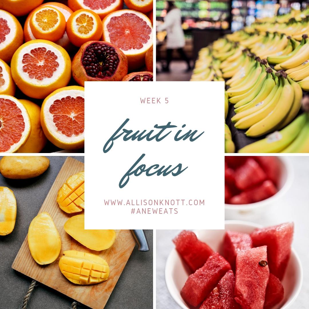 Week 5 Fruit in Focus.jpg