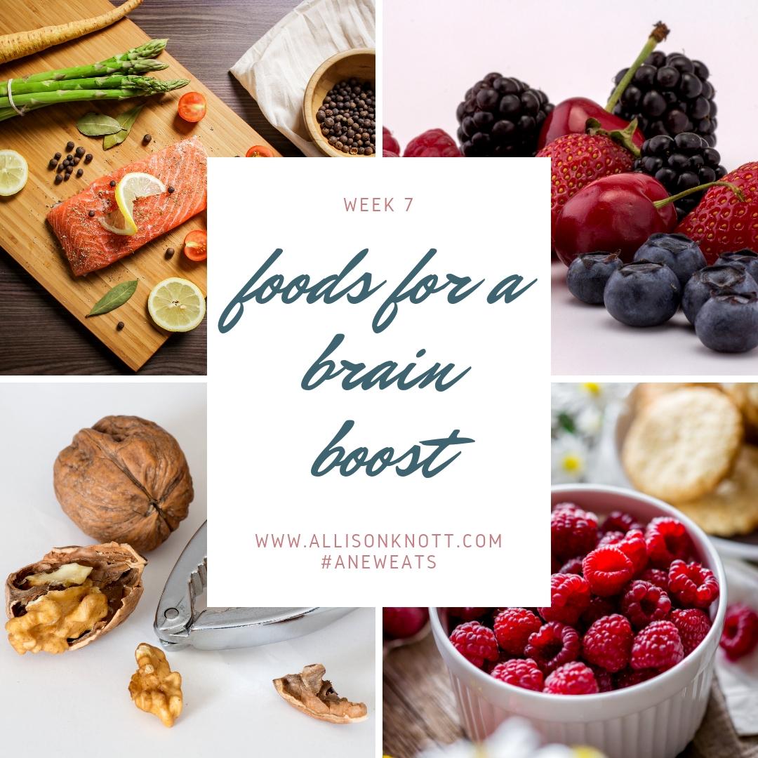 Week 7 Foods for a Brain Boost.jpg