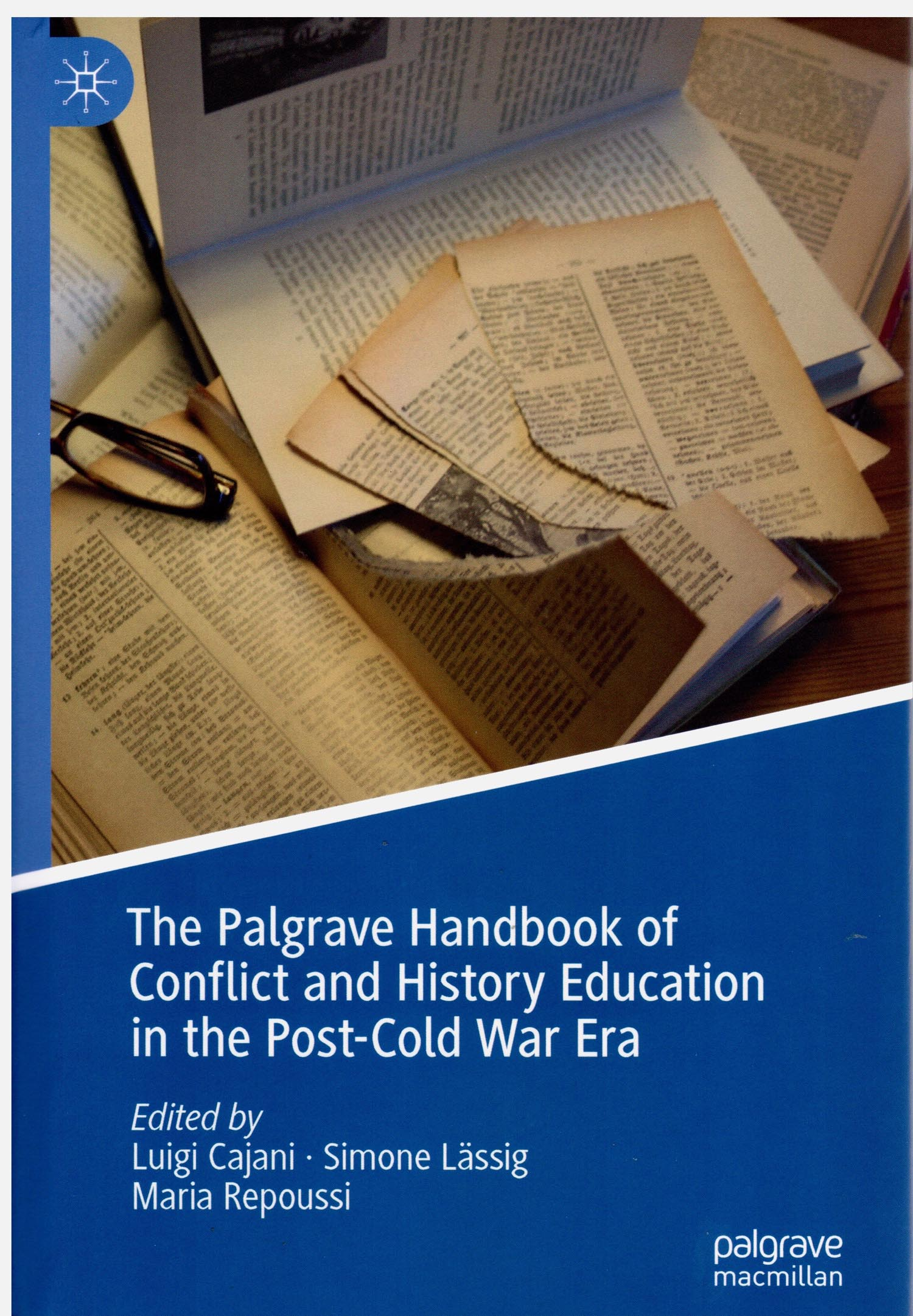 """This 2019 publication includes 56 articles about controversies over history education in particular countries. Gary Nash and I co-wrote the article titled """"United States of America."""""""
