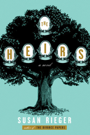 The Heirs  by Susan Rieger