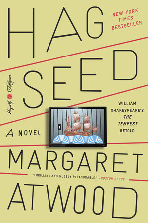 Hag-Seed by Margaret Atwood