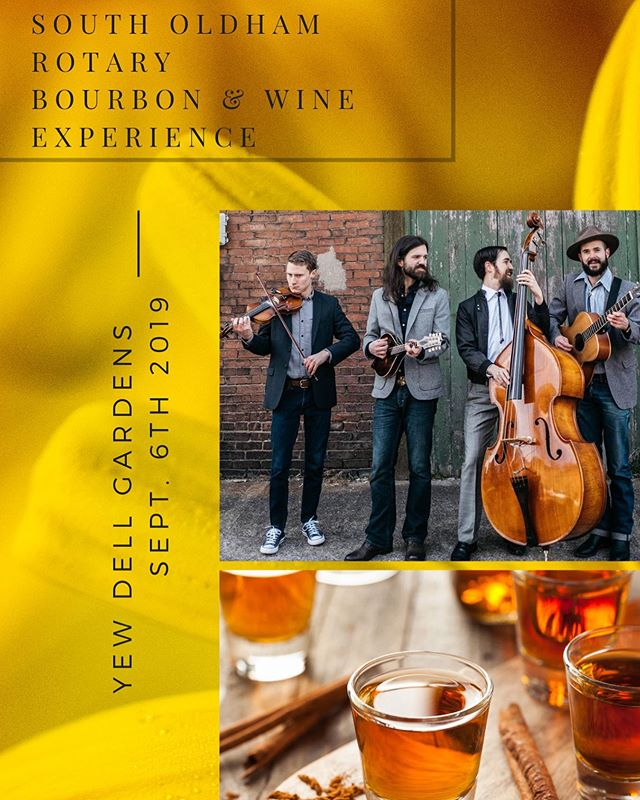 We're thrilled to be able to play music this Friday evening at the #SouthOldhamRotary Bourbon & Wine Experience at @yewdellgardens! Grab your tickets now!