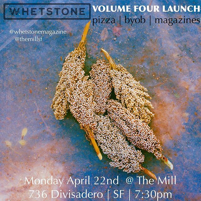 ((( #BAYAREA ))) We're long overdue for a proper celebration for our latest and greatest. Thanks to @joseybakerbread and @themillsf, that all changes NEXT MONDAY!! Cop a copy of the mag or a couple! Drink wine and eat pizza 🍕 with us!  Major long weekend energy for our Volume 4 spring fling!