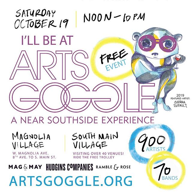 Don't forget!  Arts Goggle one week from tomorrow!  Noon to 10 pm!