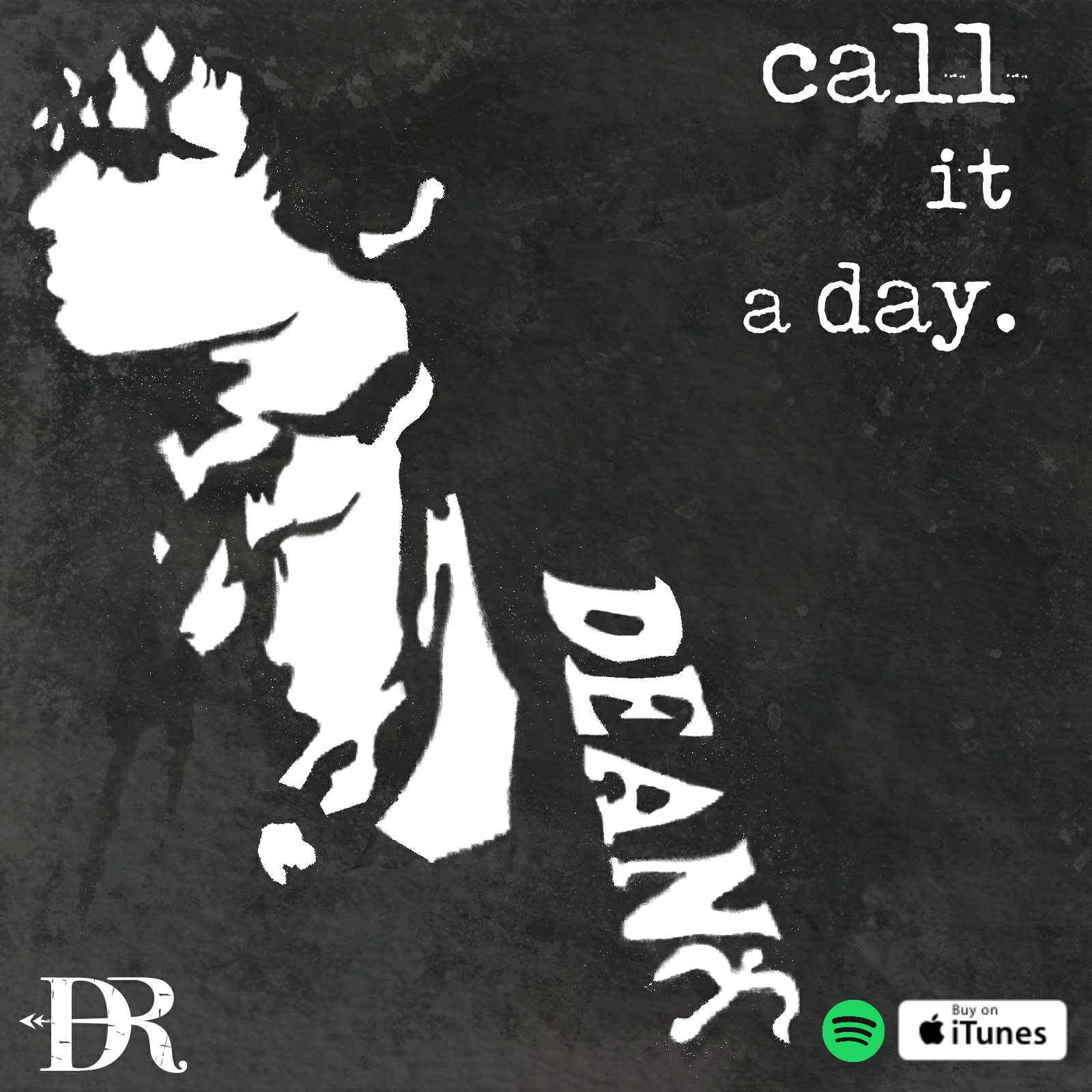 CALL IT A DAY - Single - Available 21 September 2017