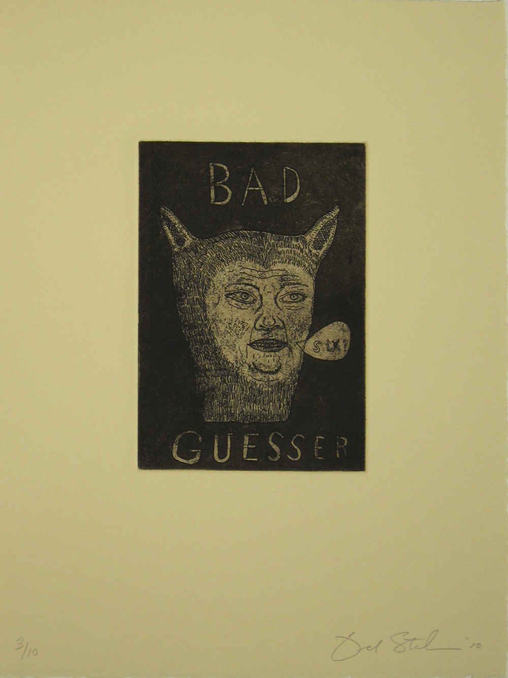 BAD GUESSER, Ed. 3/10, Etching / Aquatint, 6 3/4 x 4 3/4""