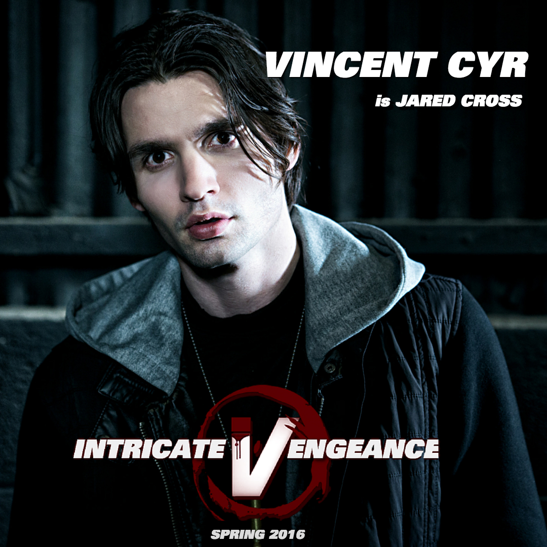 VINCENT CYR AS JARED CROSS