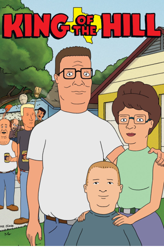 Fox's  King of the Hill  chronicled the life of Hank Hill, a Texas-based propane salesman