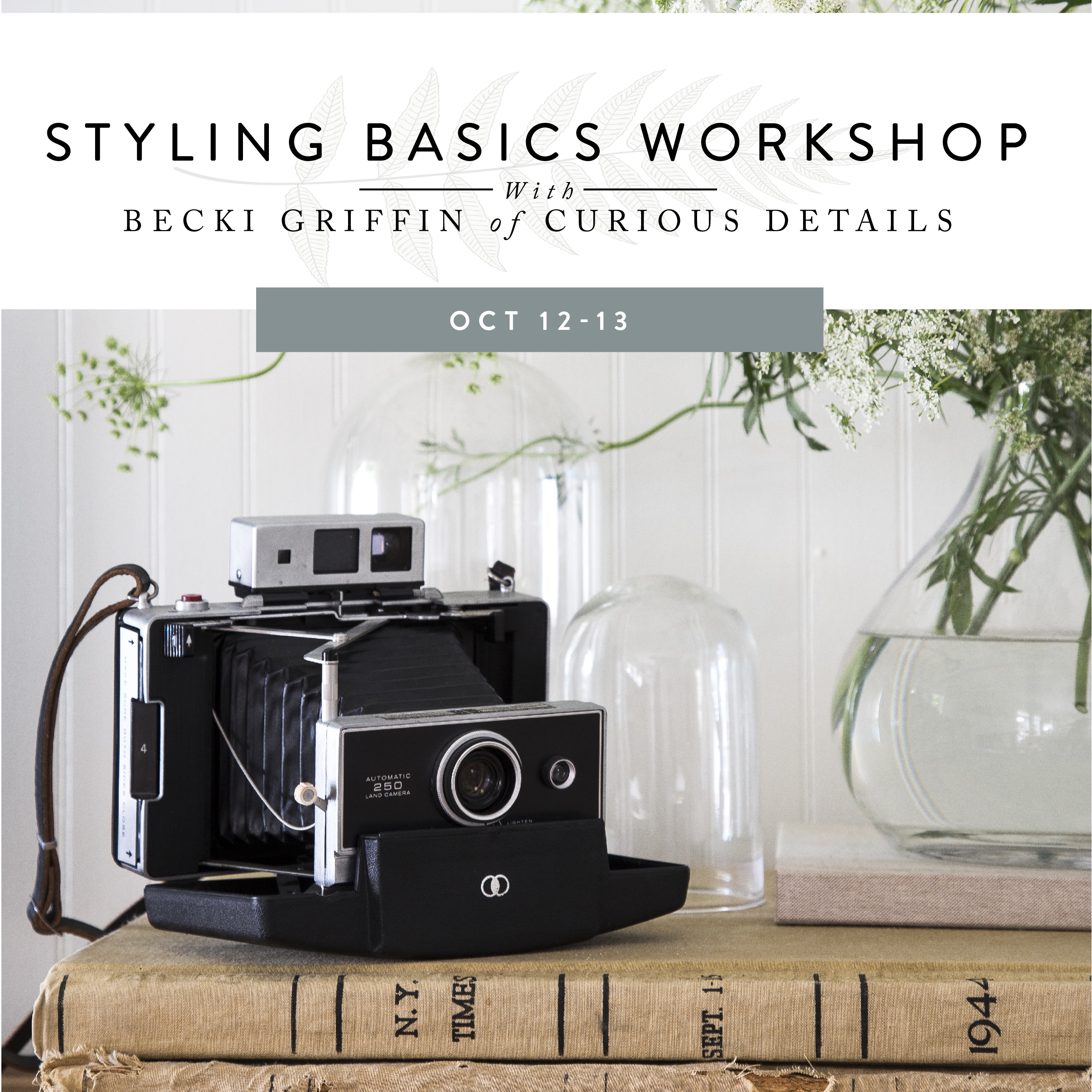 Styling Basics Workshop with Becki Griffin