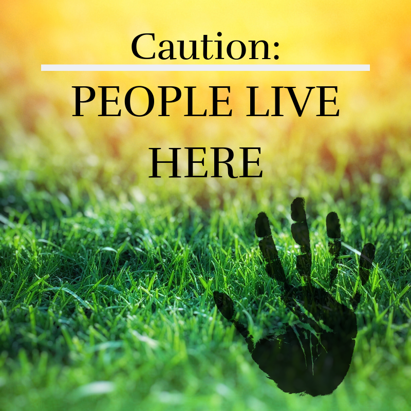 caution ppl live here.png
