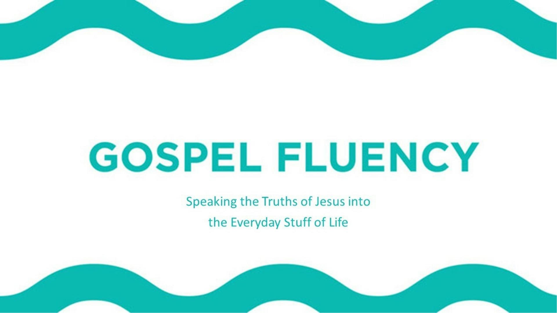 Gospel Fluency.jpg