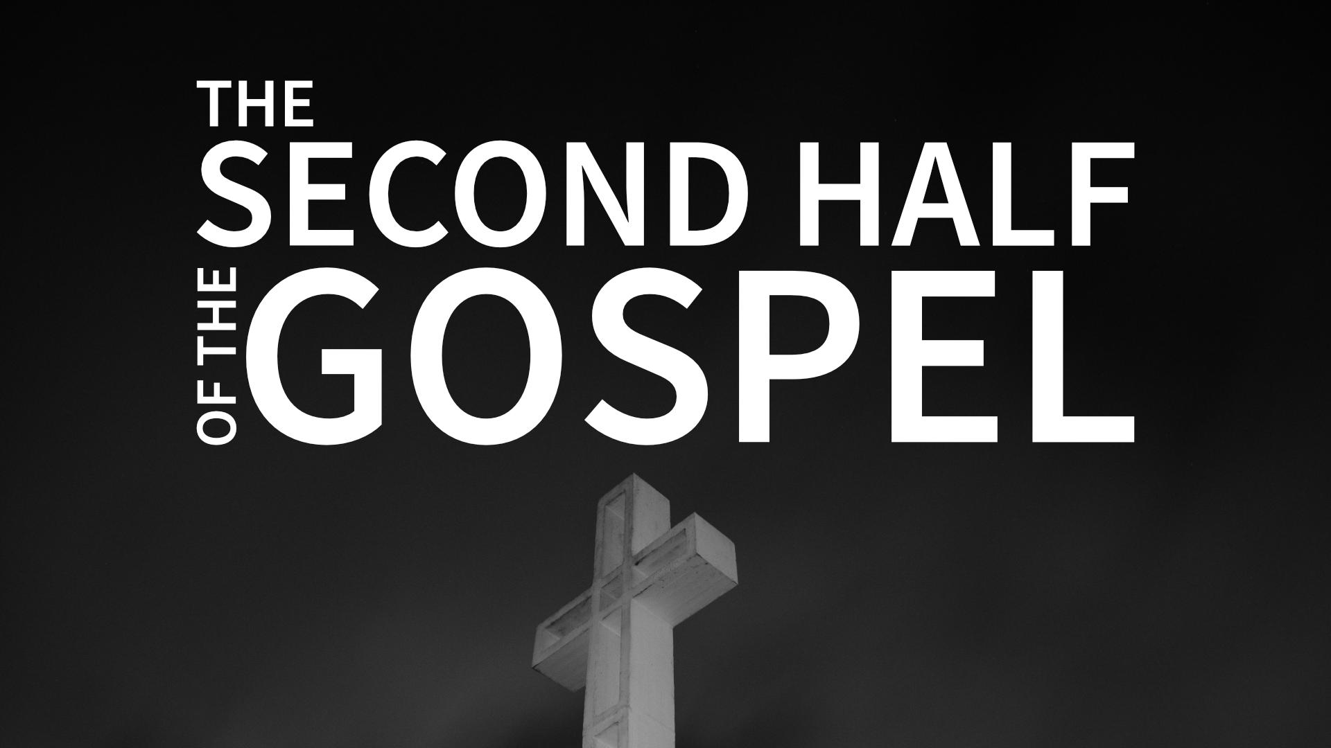 Second Half of the Gospel.png
