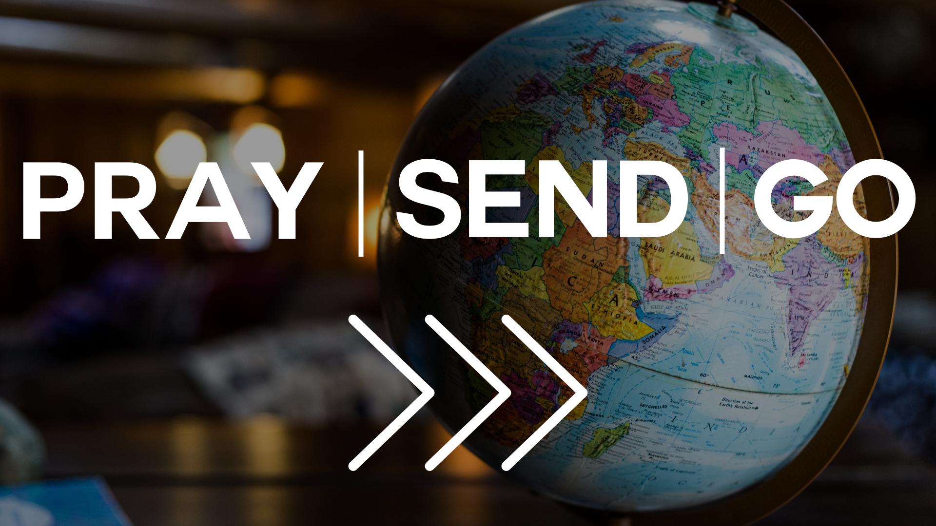 Pray Send Go.jpg