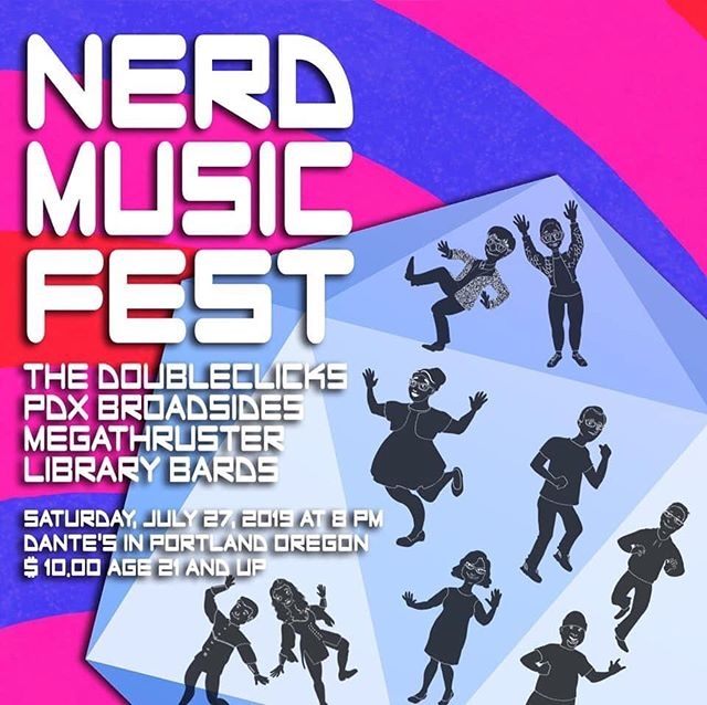 Who do we know in the Portland area that's looking for something to do on Saturday night?! May I suggest a night of NERD MUSIC?! Look at this lineup!  We'll be there performing a full set as The Library Bards!