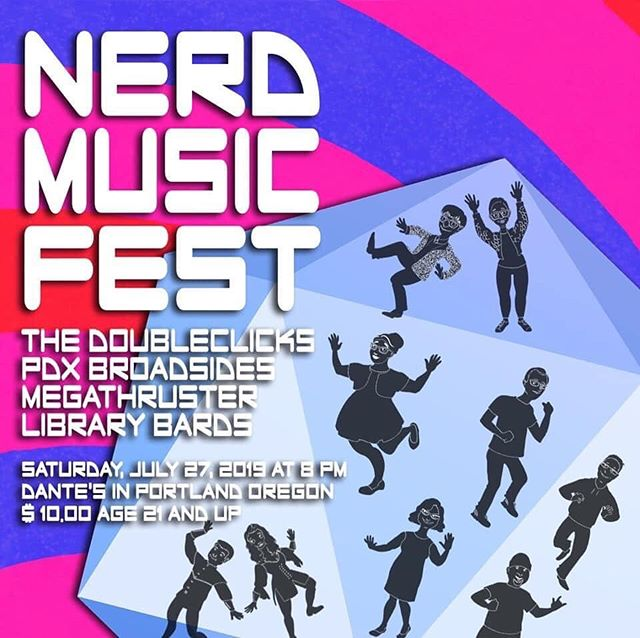 PORTLAND!  Tonight is the night!!! Come see us perform at @dantesportland with an incredible lineup of nerdy music!  #NerdMusicFest #LibraryBards #TheDoubleclicks #Portland