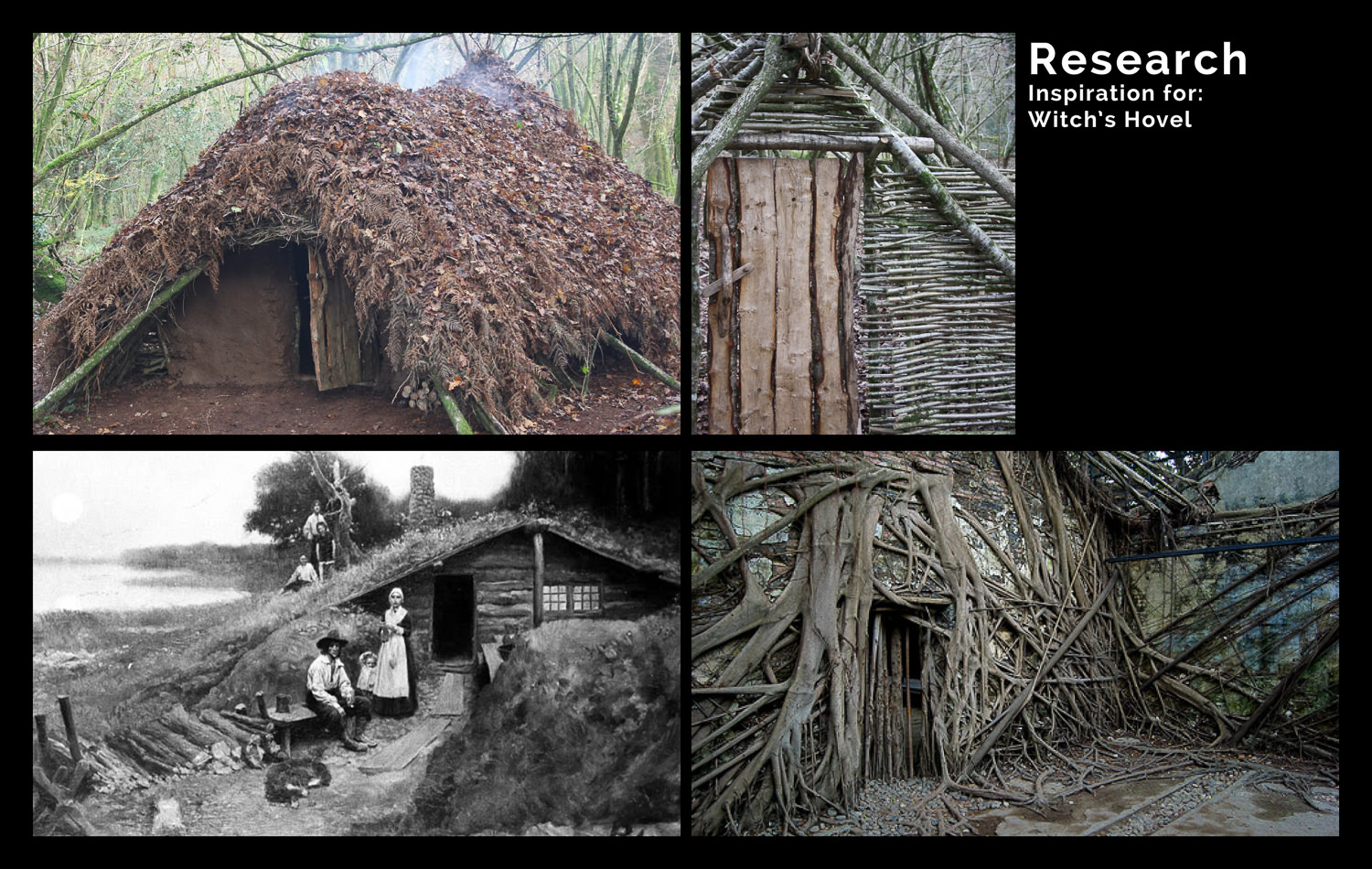 There are no records of an actual Witch's Hovel from this period or any other. The research gathered for the Witch's Hovel was some of the few bits of research not from the period and was used as inspiration. I wanted a small, simple structure that would feel like it was almost growing out of the forest floor.
