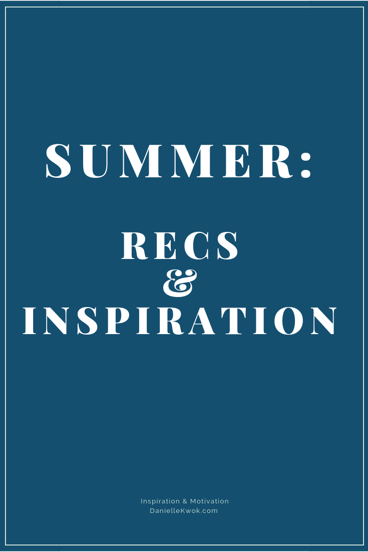 Summer Recommendations and Inspiration.png