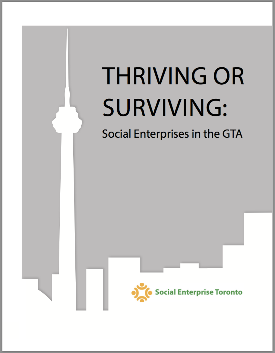 Thriving or Surviving ? Social Enterprises in the GTA