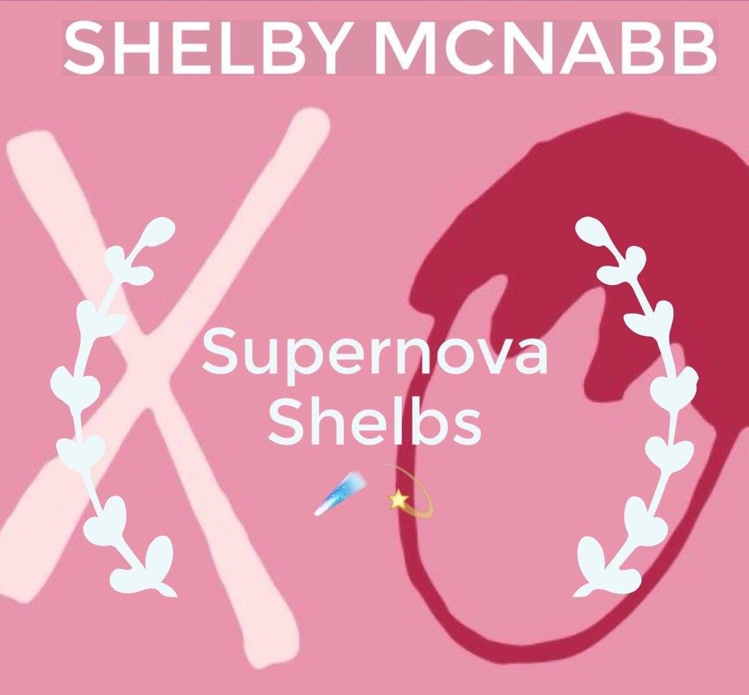 Shelby, we are giving you the Supernova Shelbs award because you are the driving force behind our universe. You are the shining star that energizes us all with your bright ideas and leadership. You motivate us to keep going even if we feel discouraged. You motivate us to strive for our highest potential. Thanks for always being our powerful star, we love you! Stay stellar!