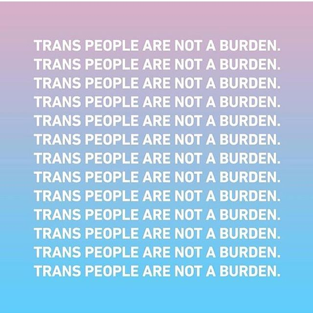 We won't go into how Drumph doesn't even care what happens in the military and is using these hate politics to further divide people and stigmatize trans people, so we'll just keep saying this: Trans people are not a burden. Xoxo, #theleftovaries #endtransphobia
