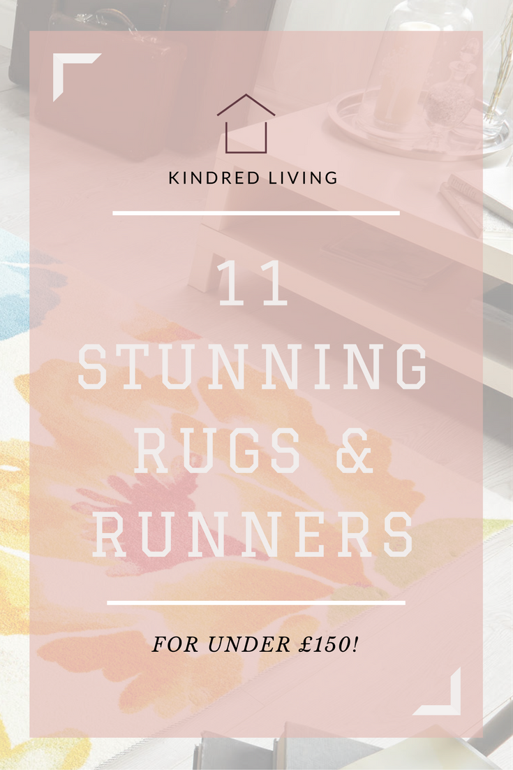 11 stunning rugs for under £150