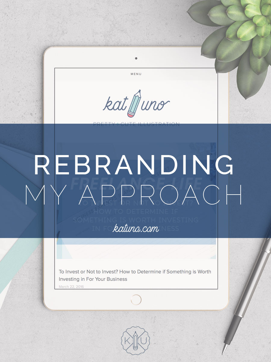 Rebranding - My Approach