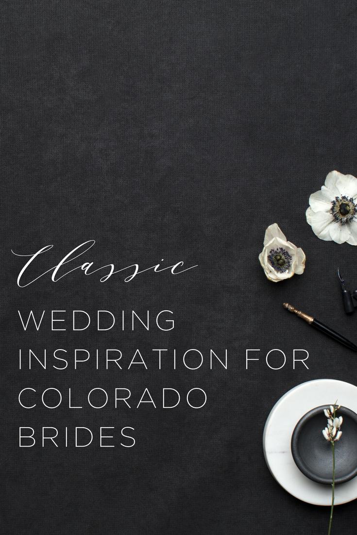 Classic Wedding Ideas in Colorado | Wedding Venues in Western Colorado