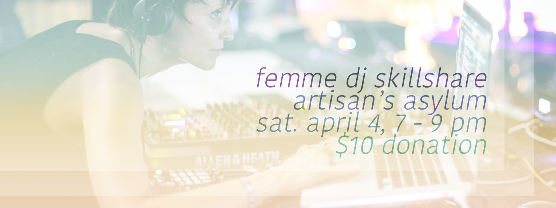 Femme DJ Skillshare Banner