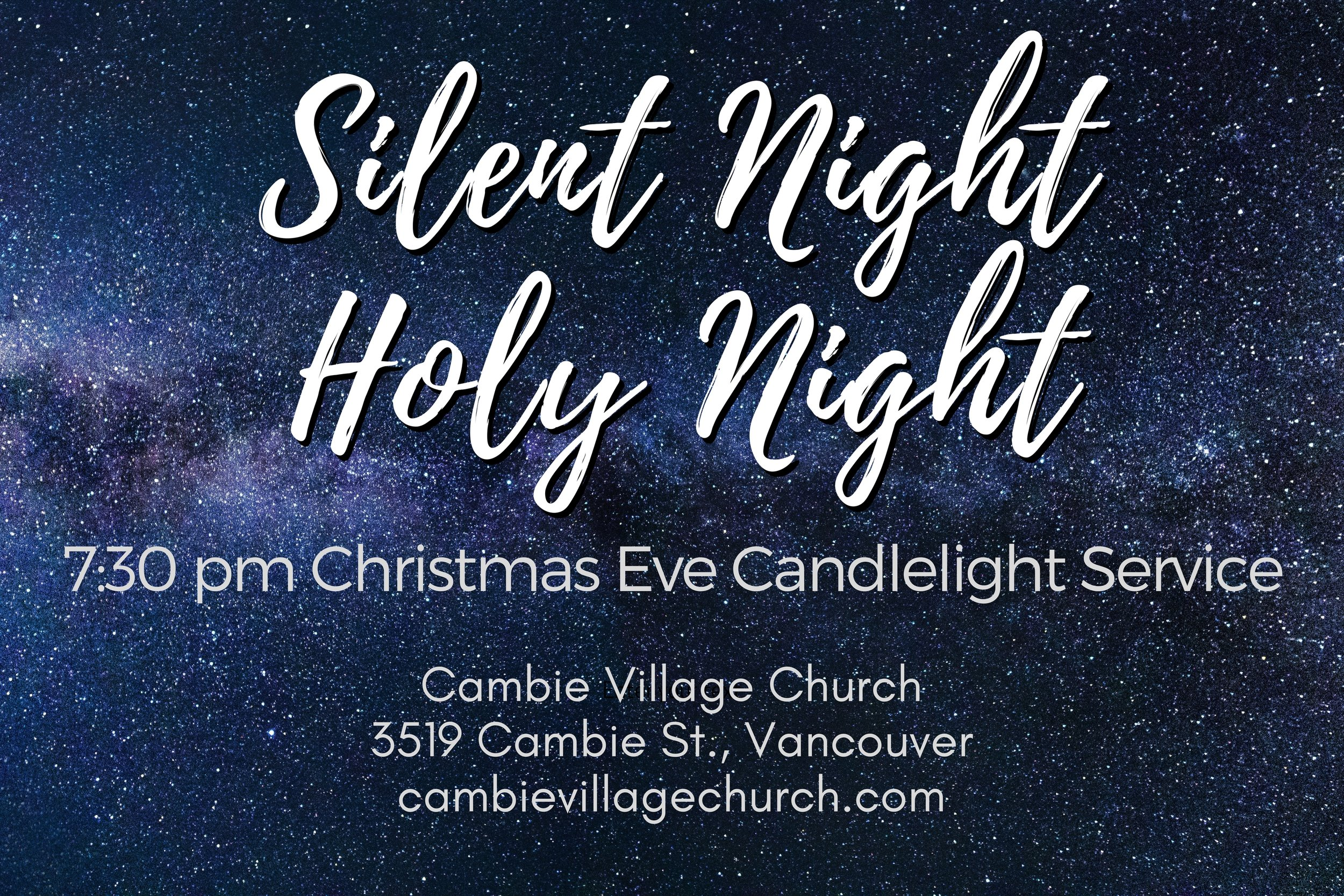 Christmas Eve Candlelight Service - An evening of carols, readings and candlelight7:30pm | 3519 Cambie Street, Vancouver