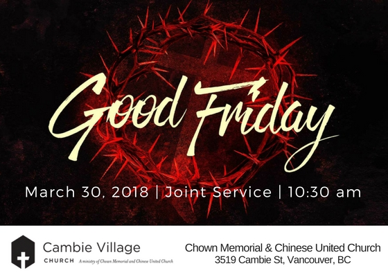 Good Friday - March 30, 2018 | Joint Service | 10:30 am