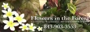 Myrtle Beach Wedding Florist, Flowers in the Forest