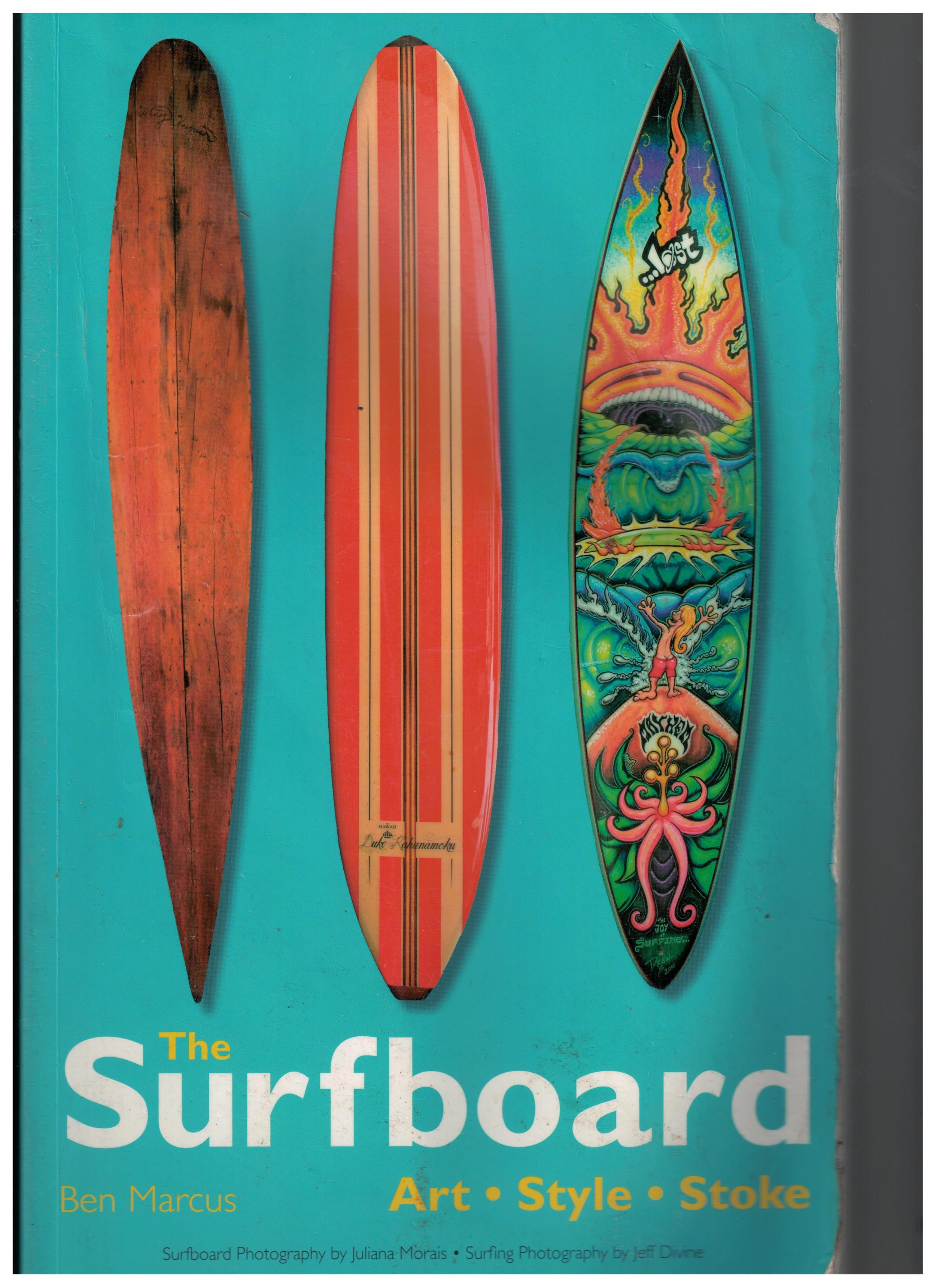 Paperback version of The Surfboard: Art, Style, Stoke (2007)