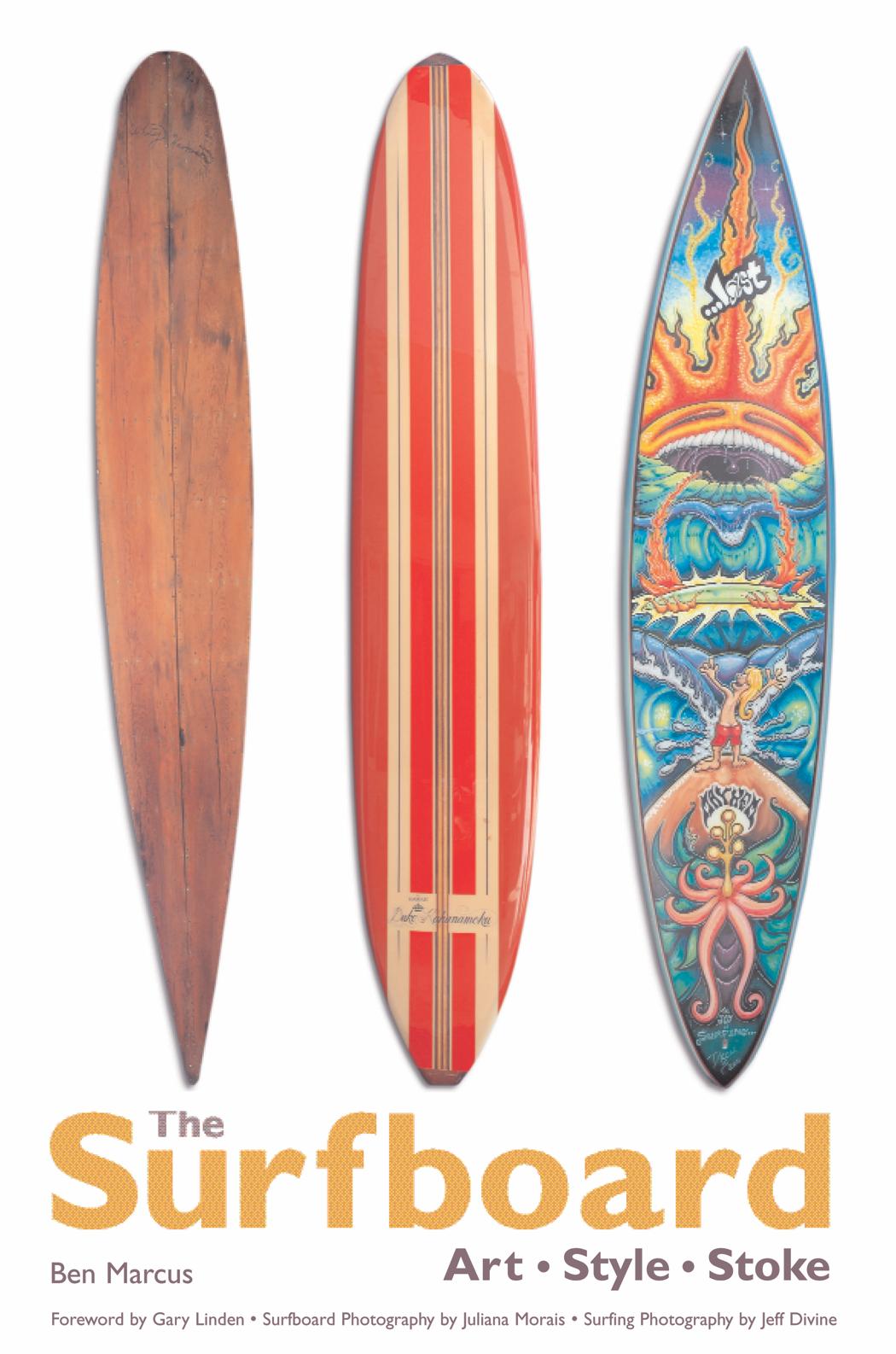 The Surfboard: Art, Style, Stoke (2007)