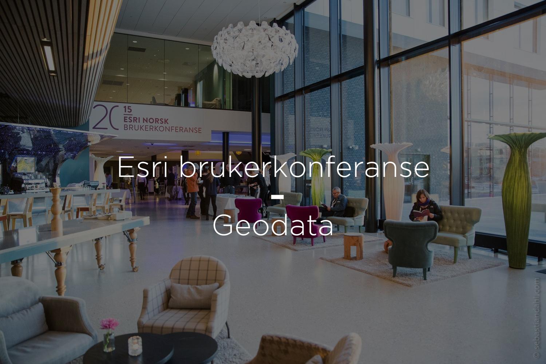 Esri Bruker konferanse – Geodata