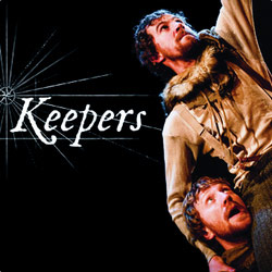 After a manically busy July I nipped up to Edinburgh last week to soak in the first couple of days of the Fringe.    The main highlight for me was a small piece of physical theatre called  Keepers . Set 200 years ago in the lighthouse that watches over the Smalls, off the coast of Wales, Keepers follows a true story about Thomas and Thomas, two gents who are tasked with the duty of keeping the light shining.    It's well worth a trip for anyone up at the festival this year.