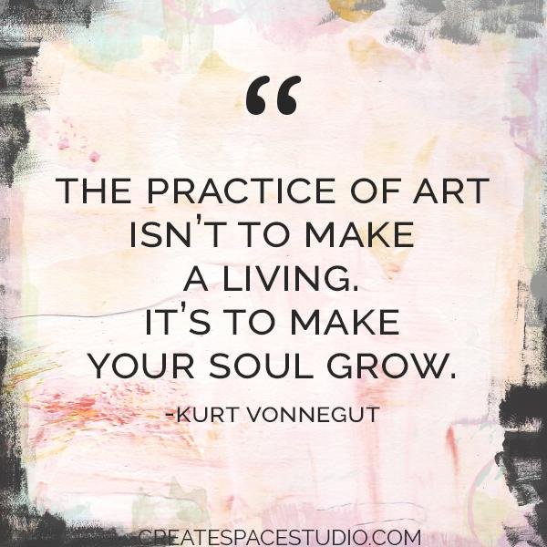 grow your soul. createspacestudio.com