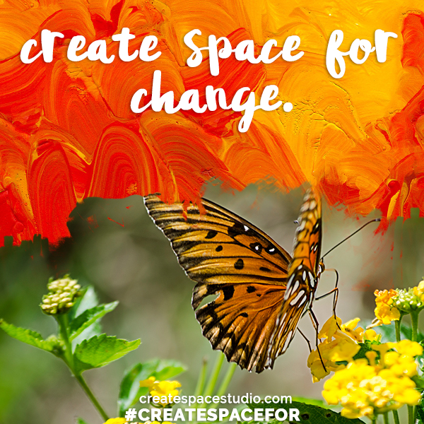 #createspaceforchange