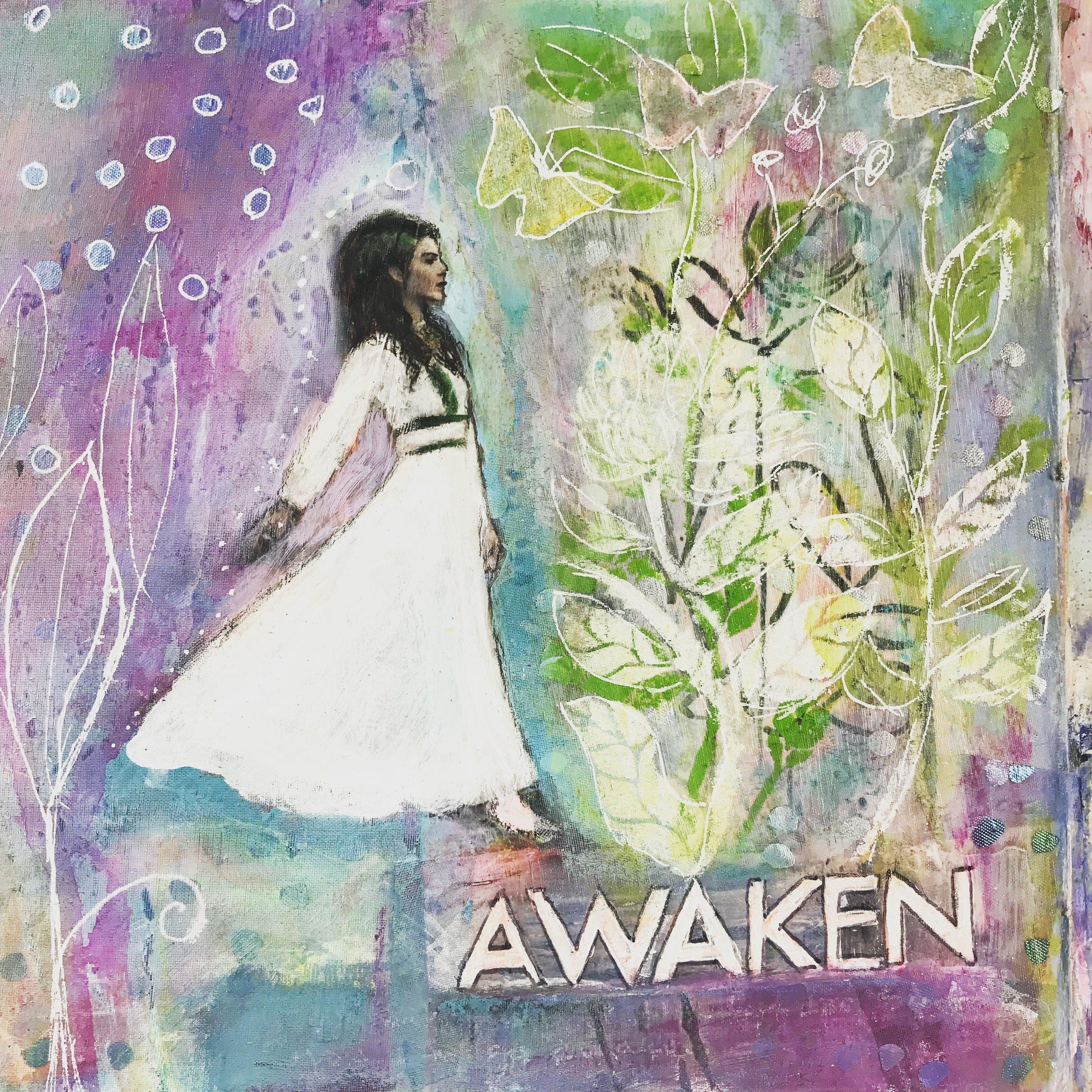 Awaken - art journal 2018 page - Cheryl Sosnowski createspacestudio.com