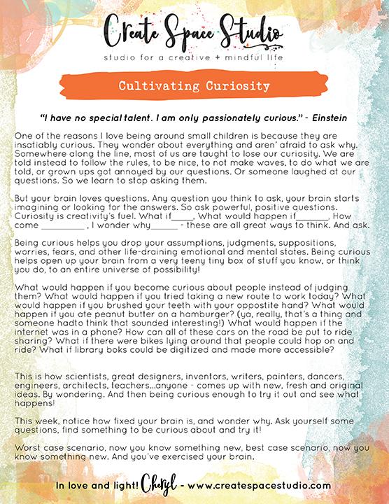 Cultivating Curiosity - this week's mindfulness practice from Cheryl Sosnowski at createspacestudio.com