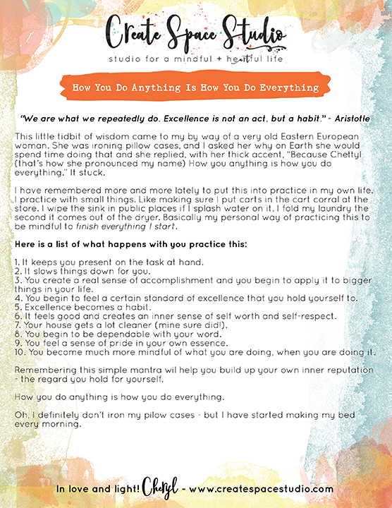 How you do anything is how you do everything - this week's mindfulness practice from Cheryl Sosnowski at CreateSpaceStudio.com