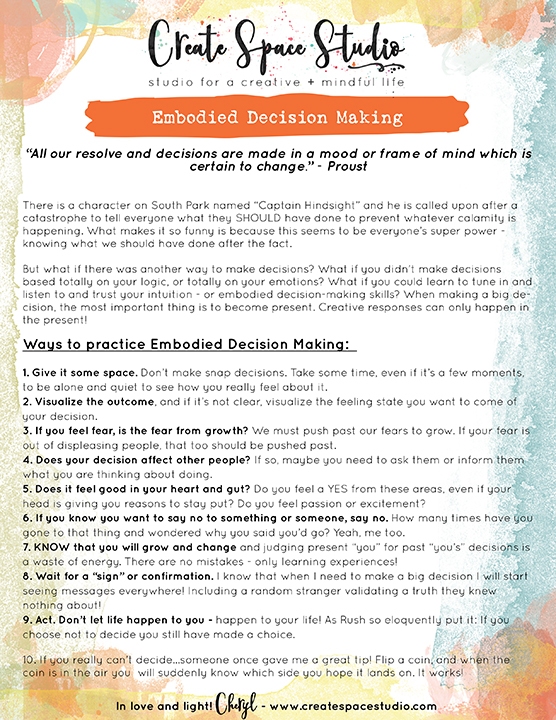 Embodied decision making - this week's mindfulness practice with Cheryl Sosnowski of createspacestudio.com