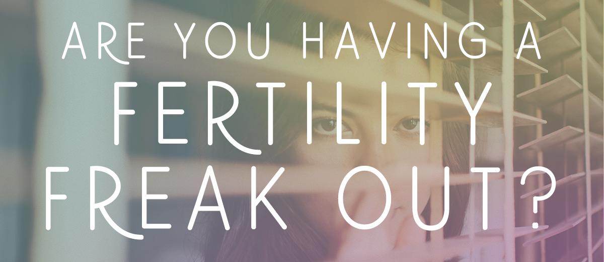FertilityFreakOut.png