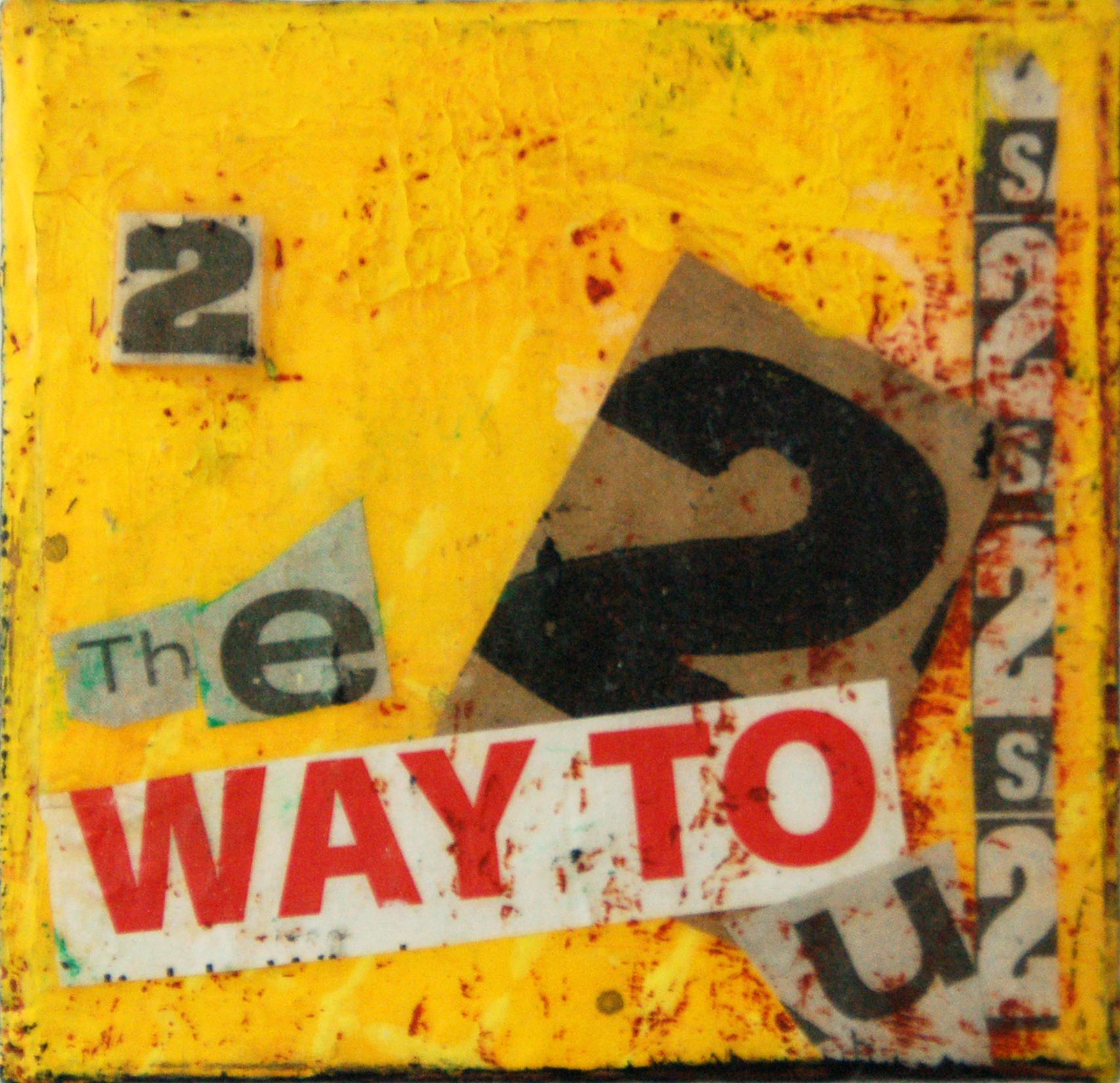 THE WAY 2 U