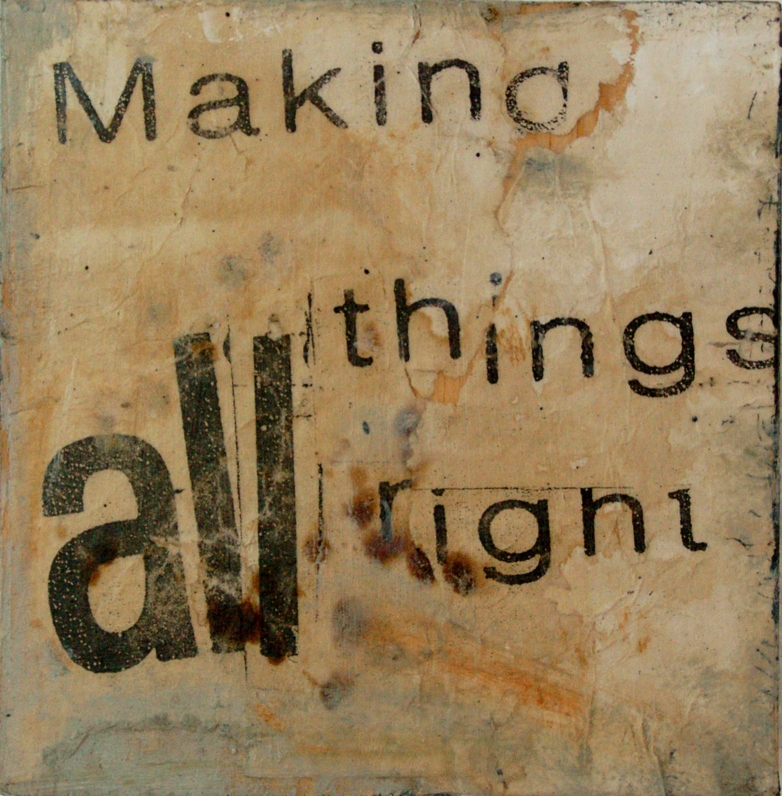 MAKING ALL THINGS RIGHT