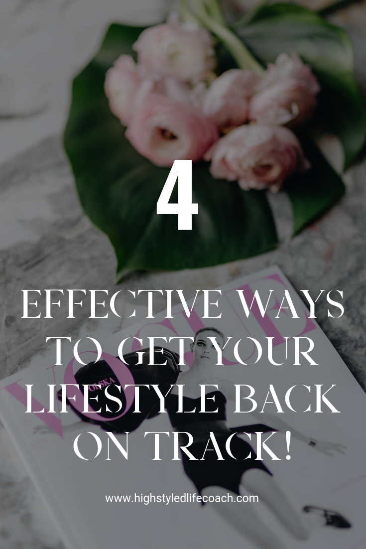 4 effective ways to get your life back on track! #lifestyle #personalgrowth #joy (1).png