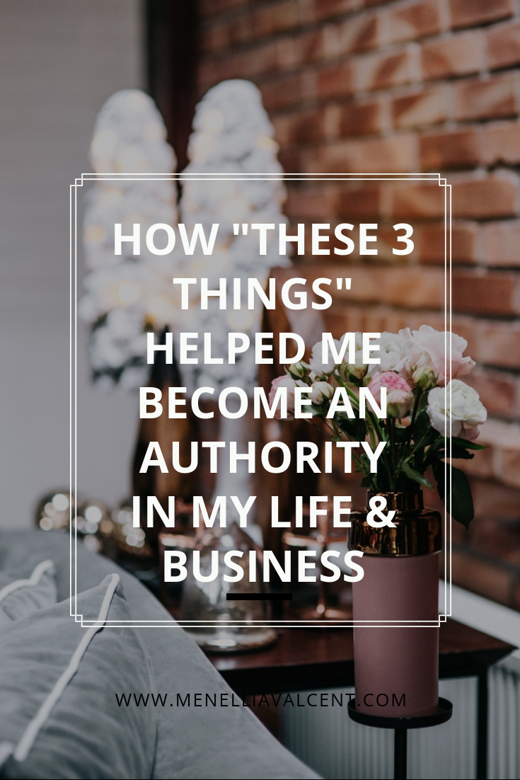 How _these 3 things_ helped me become an authority in my life & business! #buildyourempire #successtip #manifesting #mindset tips #personaldevelopment #personalgrowth #inspiration #mindset #successtips.png